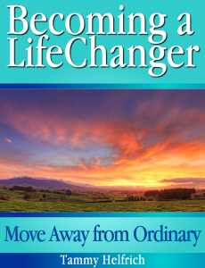 Becoming a Life Changer